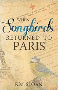 When Songbirds Returned to Paris Book Cover